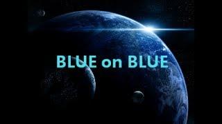 James Blunt - Blue on Blue Lyrics