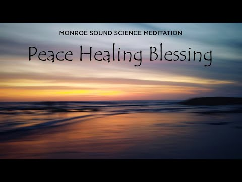 Meditation, Peace Healing Blessing
