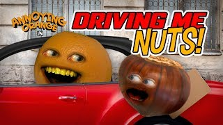 Annoying Orange - Driving Me Nuts!