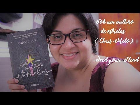 Sob um milhão de estrelas | Chris Melo | Resenha
