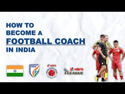 How to Become a Football Coach in India   Football Coaching ...