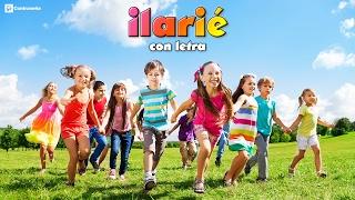 Iarie, Letra, Ilarie Es La Hora Es La Hora, Ilarie Ilarie E, Cancion Infantil, Bailar, Jugar, Cantar