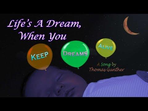Life\'s A Dream...