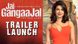 Jai Gangaajal Trailer Launch | Priyanka Chopra, Prakash Jha