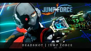 Deadshot joins Jump Force!