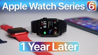 Apple Watch Series 6 - One Year Later including Watch Bands