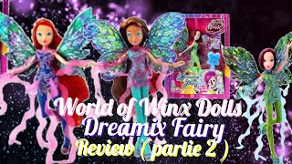 Review Dreamix Fairy Dolls {Bloom, Layla & Tecna} Partie 2