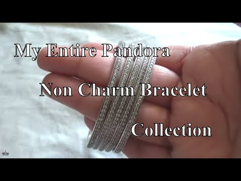 My Pandora Non Charm Bracelet Collection | August 2019