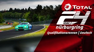 24h Qualifikationsrennen | Nürburgring Livestream