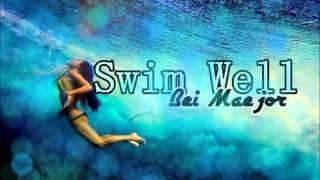 Swim Well - Bei Maejor.