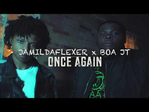 JamilDaFlaxer x BOA JT – Once Again (Shot By Dexta Dave)