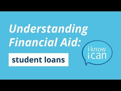 Understanding Financial Aid: Student Loans