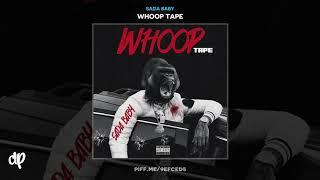Sada Baby - Whoop Me Down [Whoop Tape]