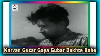 Karvan Guzar Gaya Gubar Dekhte Rahe | Mohammed Rafi
