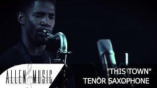 This Town  Niall Horan  Tenor Saxophone Cover  Allen Music