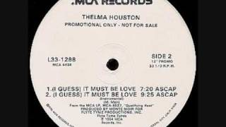 Thelma Houston It Must Be Love