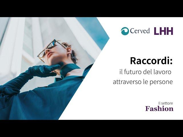 Raccordi, il futuro del lavoro attraverso le persone | Il settore Fashion
