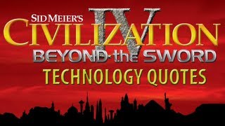 Civilization IV BTS - ALL Tech Quotes [Voiced by Leonard Nimoy]