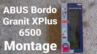 ABUS Bordo Granit XPlus 6500   Montage + Vorteile