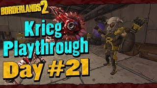 Borderlands 2   Krieg Reborn Playthrough Funny Moments And Drops   Day #21