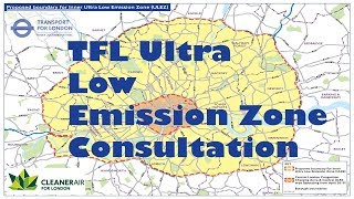 ULEZ - TFL Ultra-Low Emission Zone Consultation - Have Your Say