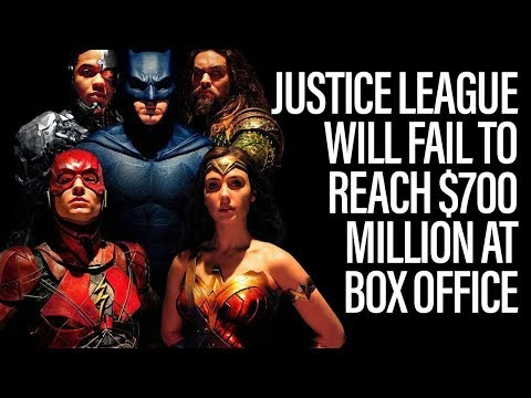 Justice League Will Fail To Hit $700 Million At Box Office – Box Office Report