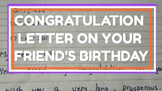 Write a letter to congratulate your friend on his birthday. Let's learn English and Paragraphs.