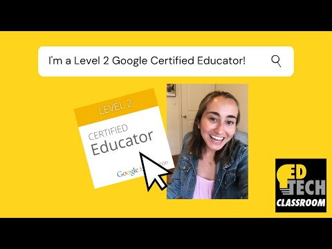 Become a Google Certified Educator Level 2 with Me! (2020 ...