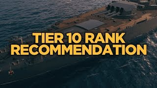 World Of Warships - Tier 10 Rank Recommendation