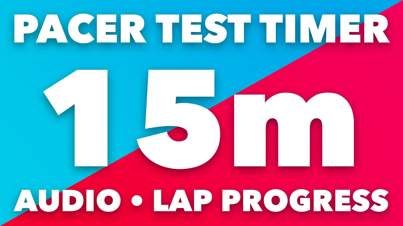 PACER Test Timer - 15m - Audio, Levels, Lap Pace Indicator - No Music -  Beep Test Timer