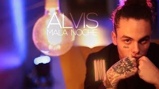 "Alvis   ""Mala Noche"" (WittyTv Music Video)"