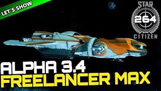 STAR CITIZEN 3.4 [Let's Show] #264 ⭐ FREELANCER MAX | Gameplay Deutsch/German