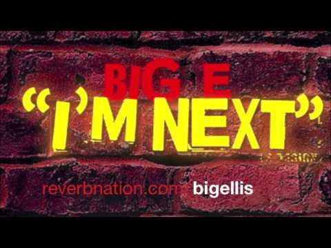 I'm Next by Big Ellis (Produced by Dirk Dikeeler)