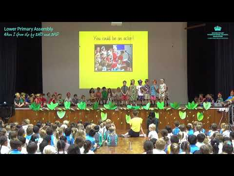 Lower Primary Assembly - When I Grow Up by 2MD and 2HP