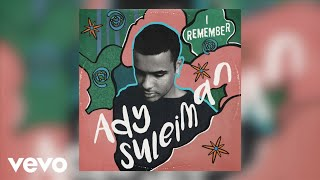 Ady Suleiman - I Remember video