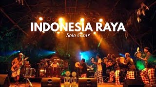 Toto Tewel - Indonesia Raya | Solo Gitar | Tersyahdu