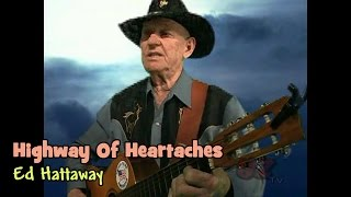 Highway Of Heartaches - Ed Hattaway