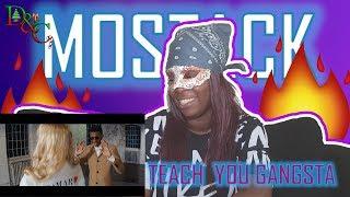 MoStack   Teach You Gangsta | Reaction