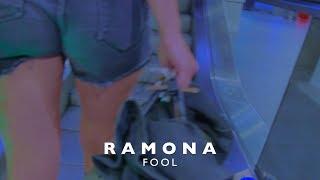 Ramona - Fool