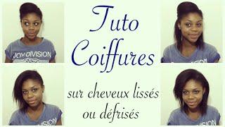 Tuto Coiffure Sur Cheveux Défrisés Ou Lisses - 3 Idées Coiffures