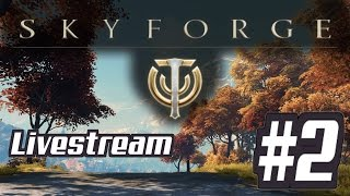 Skyforge LIVESTREAM #2 The Journey Continues