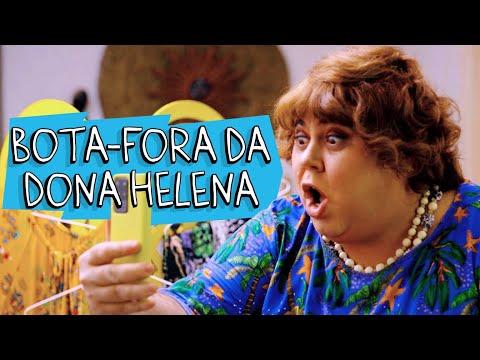 BOTA-FORA DA DONA HELENA