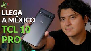 TCL 10 Pro: UNBOXING, lanzamiento y PRECIO en MÉXICO