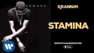 Kranium - Stamina ( Official Audio)