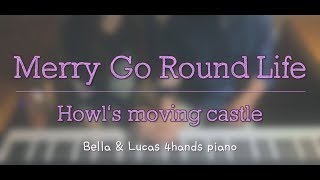 [Merry Go Round Life]  - [Howls Moving Castle]  4hands Piano Cover