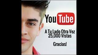 A Tu Lado Otra Vez - Alberto Angel  (Video)