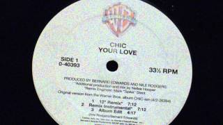 Your love (12' remix) - Chic