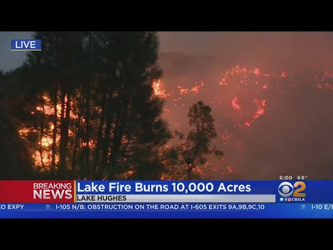 No Containment In Sight As Lake Fire Continues to Rage Near Lake Hughes Thursday
