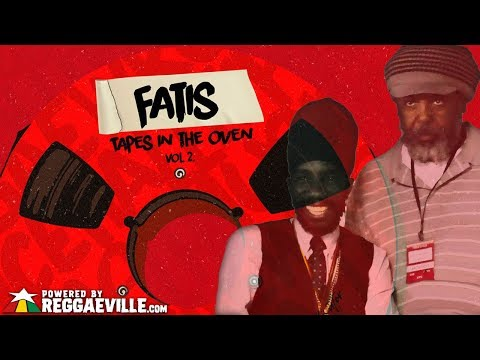 Sizzla - Need My Love [Fatis - Tapes In The Oven Vol  2