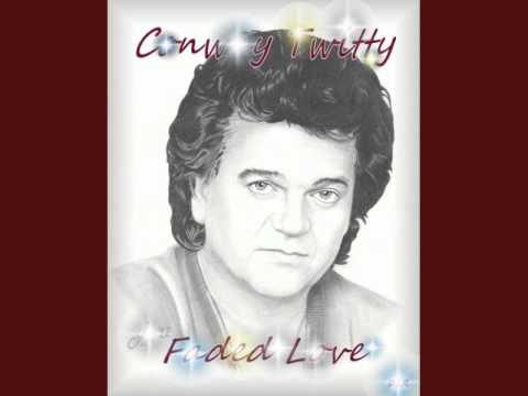 Conway Twitty - Faded Love